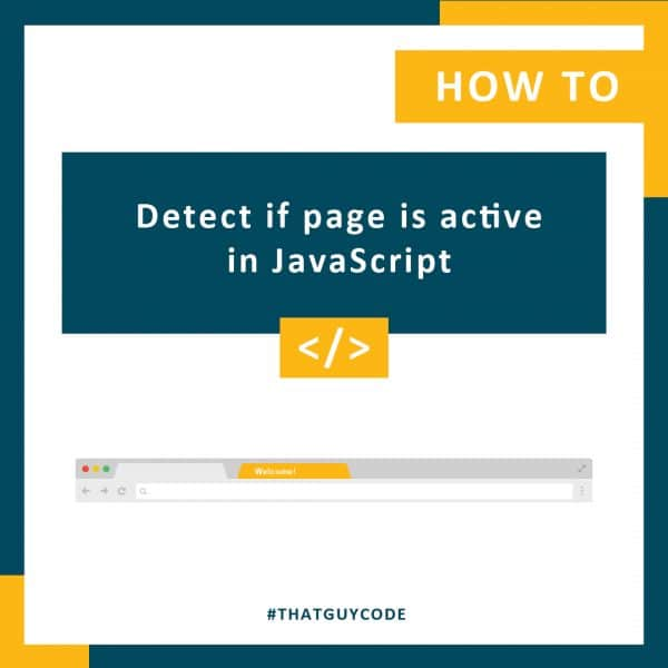 Detect if page is active in JavaScript