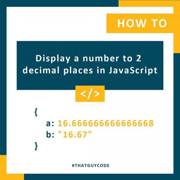 Display a number to 2 decimal places in JavaScript